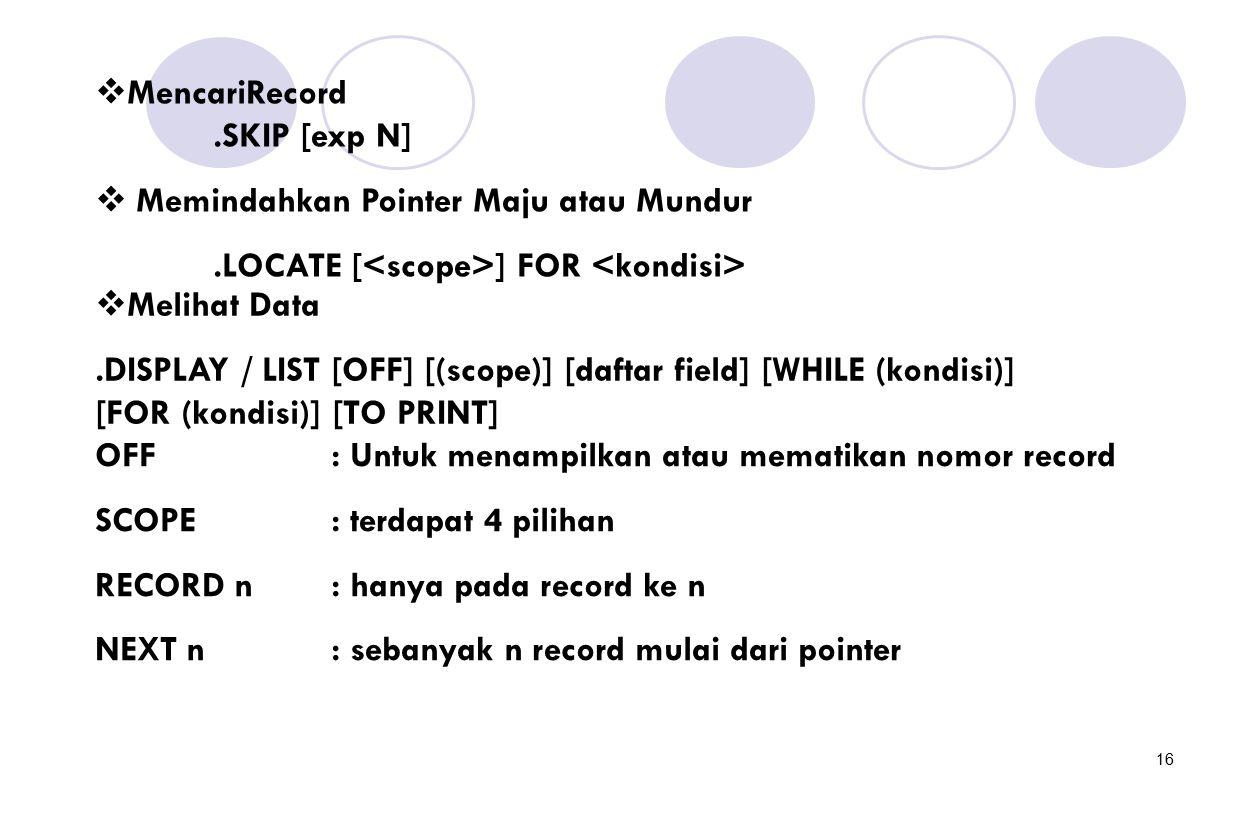 MencariRecord .SKIP [exp N]